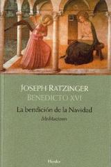 La Bendición de la Navidad - Joseph Ratzinger - Herder