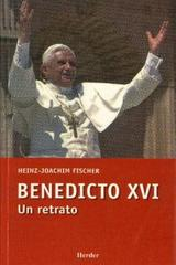 Benedicto XVI - Heinz-Joachim Fischer - Herder México