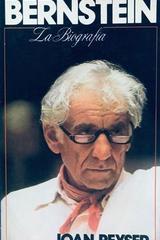 Bernstein. La biografía - Joan Peyser -  AA.VV. - Otras editoriales