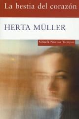La bestia del corazón - Herta Müller - Siruela