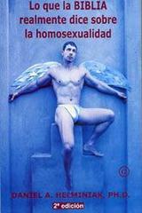 Lo que la Biblia realmente dice sobre la homosexualidad - Daniel A. Helminiak - Egales