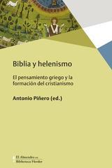 Biblia y helenismo - Antonio Piñero - Herder