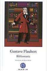 Bibliomania - Gustave Flaubert - Gadir