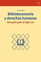 Biblioteconomia y derechos humanos - Toni Samek - Trea