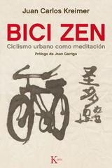 Bici Zen - Juan Carlos Kreimer - Kairós