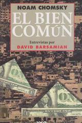 El bien común - Noam Chomsky  - Siglo XXI Editores
