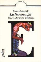 La Bio-energía - Georges Lapassade - Editorial Gedisa