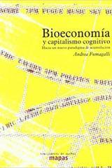 Bioeconomia y Capitalismo Cognitivo - Andrea Fumagalli - Traficantes de sueños
