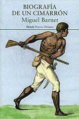 Biografía de un cimarrón - Miguel Barnet - Siruela