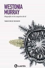 Biografía en los saquitos de té - Westonia Murray - Llantén