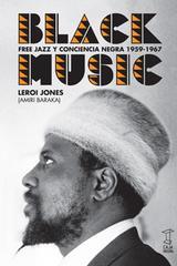 Black Music - LeRoi Jones - Caja Negra Editora