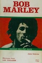 Bob Marley -  Jesús Ordovás -  AA.VV. - Otras editoriales
