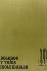 Boleros y trios inolvidables -  AA.VV. - Otras editoriales