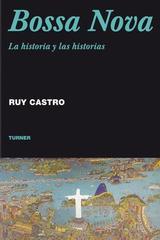 Bossa Nova - Ruy Castro - Turner