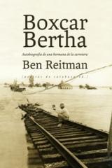 Boxcar Bertha - Ben Reitman - Pepitas de calabaza