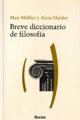 Breve diccionario de Filosofía - Max Müller - Herder