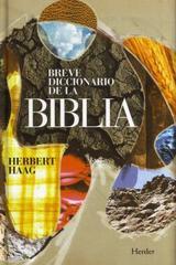 Breve diccionario de la biblia - Herbert Haag - Herder