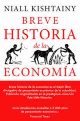 Breve historia de la Economía - Niall Kishtainy - Biblioteca nueva