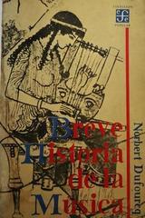 Breve historia de la música -  Norbert Dufourcq -  AA.VV. - Fondo de Cultura Económica