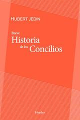 Breve historia de los Concilios - Hubert Jedin - Herder
