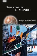 Breve historia del mundo - Merry E. Wiesner-Hanks - Akal