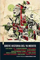 Breve historia del ya merito -  AA.VV. - Sexto Piso
