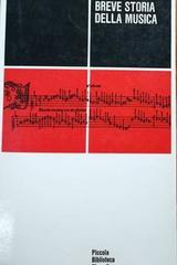 Breve storia della musica -  Massimo Mila -  AA.VV. - Otras editoriales