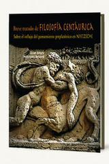 Breve tratado de la filosofía centáurica - César Arturo Velázquez Becerril - Itaca