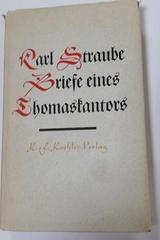Briefe eines Thomaskantors - Karl Straube -  AA.VV. - Otras editoriales