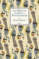 Las Bronte fueron a Woolworths - Rachel Ferguson - Siruela