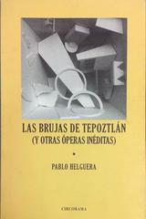 Las brujas de Tepoztlán - Pablo Helguera - Otras editoriales