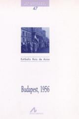 Budapest, 1956 - Estíbaliz Ruiz de Azúa - Arco