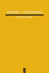 Budismo y cristianismo - Henri de Lubac - Ediciones Sígueme