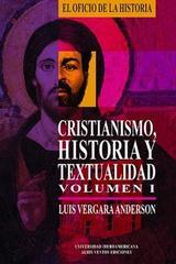 Cristianismo, historia y textualidad, I - Luis Vergara Anderson - Ibero