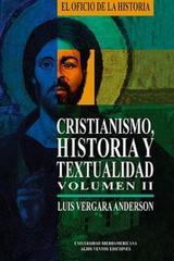 Cristianismo, historia y textualidad, II - Luis Vergara Anderson - Ibero
