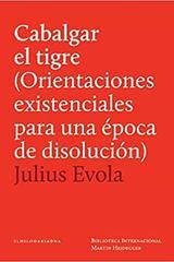 Cabalgar el tigre - Julius Evola - El hilo de Ariadna