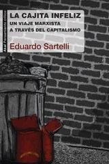 La cajita infeliz - Eduardo Sartelli - Akal