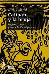 Calibán y la bruja - Silvia Federici - Tinta Limón