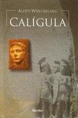 Calígula  - Aloys  Winterling - Herder