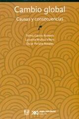 Cambio global. Causas y consecuencias -  AA.VV. - Siglo XXI Editores