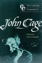 The Cambridge Companion to John Cage - David Nicholls (Editor) -  AA.VV. - Cambridge University Press