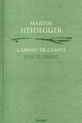 Camino de campo - Martin Heidegger - Herder