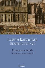 El camino de la vida - Joseph Ratzinger - Herder