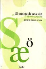 El Camino de una voz - Joan S. Ferrer Serra - Herder