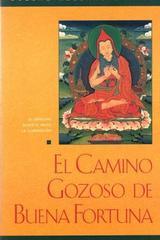 El Camino gozoso de buena Fortuna - Gueshe Kelsang Gyatso - Tharpa
