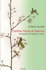 Camino hacia el silencio - Esteve Humet - Herder