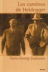 Los Caminos de Heidegger - Hans-Georg Gadamer - Herder