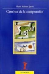 Caminos de la comprensión - Hans Robert Jauss - Machado Libros
