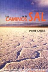 Los Caminos de la sal - Pierre Laszlo - Complutense
