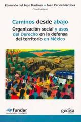 Caminos desde abajo - Edmundo Del Pozo Martínez - Editorial Gedisa